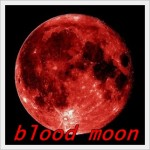 赤い月 blood moon